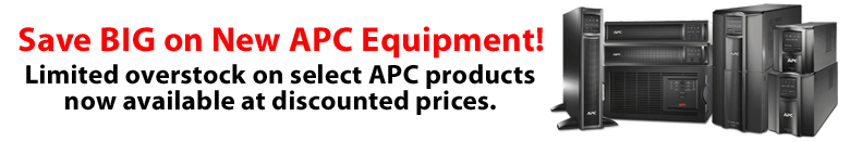 Save BIG on New APC Equipment